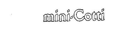 MINI-COTTI