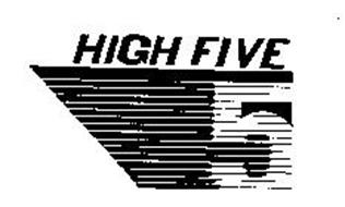 HIGH FIVE 5