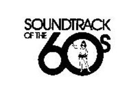 SOUNDTRACK OF THE 60S
