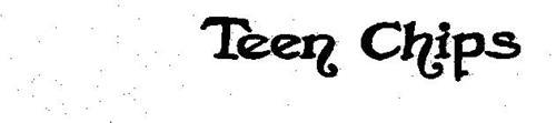 TEEN CHIPS