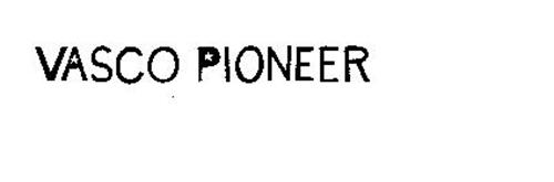 VASCO PIONEER