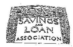 HOME SAVINGS AND LOAN ASSOCIATION