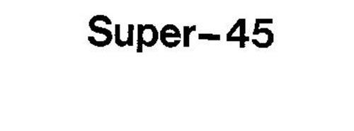SUPER-45