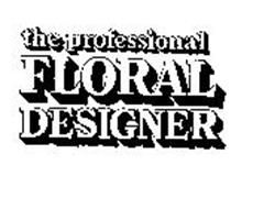 THE PROFESSIONAL FLORAL DESIGNER