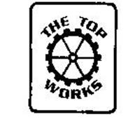 THE TOP WORKS