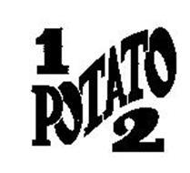 1 POTATO 2