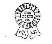 THE PLACE INC. 1ST PLACE SINCE 1974