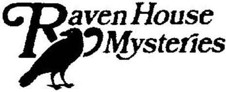 RAVEN HOUSE MYSTERIES