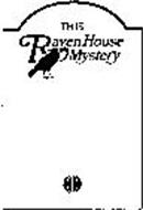 THIS RAVEN HOUSE MYSTERY
