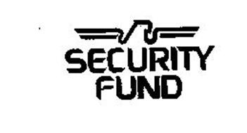 SECURITY FUND