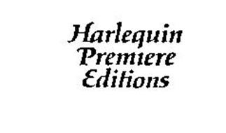 HARLEQUIN PREMIERE EDITIONS