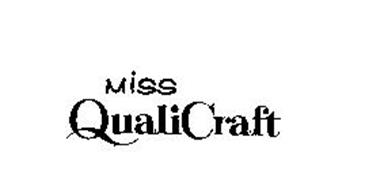MISS QUALICRAFT