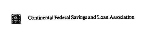 CONTINENTAL FEDERAL SAVINGS AND LOAN ASSOCIATION
