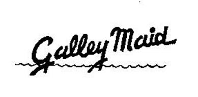 GALLEY MAID
