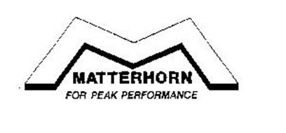M MATTERHORN FOR PEAK PERFORMANCE