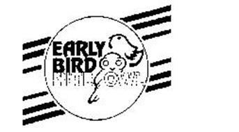 EARLY BIRD NITE OWL