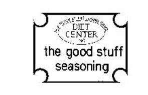 THE GOOD STUFF SEASONING DIET CENTER INC . HOW TO WIN AT THE LOSING GAME.