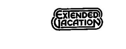 EXTENDED VACATION