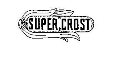 SUPER CROST