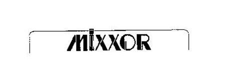 MIXXOR