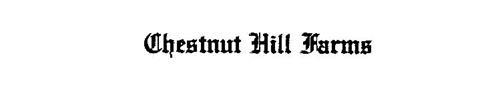 CHESTNUT HILL FARMS