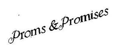 PROMS & PROMISES