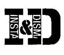 I & D DISM & INSTA
