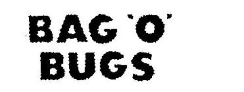BAG 'O' BUGS