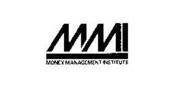 MMI MONEY MANAGEMENT INSTITUTE