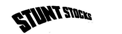 STUNT STOCKS