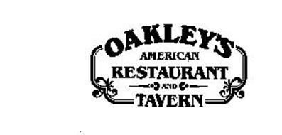 OAKLEYS AMERICAN RESTAURANT AND TAVERN