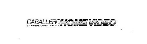 CABALLERO HOME VIDEO CONTROL CORPORATION