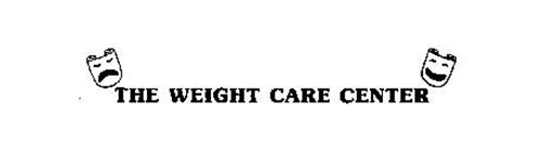 THE WEIGHT CARE CENTER