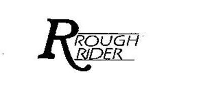 R ROUGH RIDER