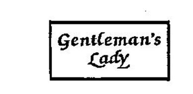 GENTLEMAN'S LADY