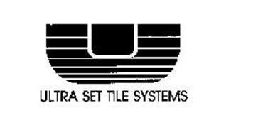 U ULTRA SET TILE SYSTEMS