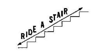 RIDE A STAIR