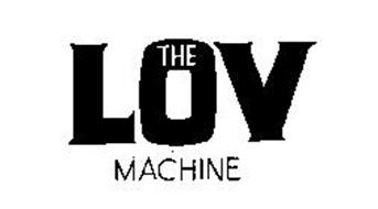 THE LOV MACHINE