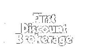 FIRST DISCOUNT BROKERAGE