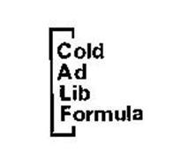 COLD AD LIB FORMULA