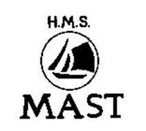 H.M.S. MAST