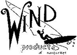 WIND PRODUCTS OF NANTUCKET
