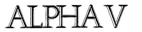 ALPHA V