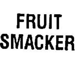 FRUIT SMACKER