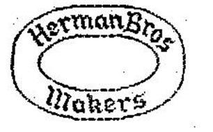 HERMAN BROS MAKERS