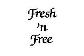 FRESH 'N FREE