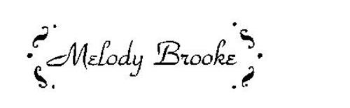 MELODY BROOKE
