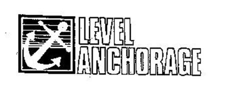 LEVEL ANCHORAGE