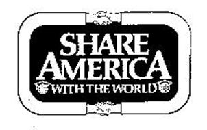 SHARE AMERICA WITH THE WORLD