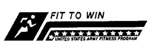 FIT TO WIN UNITED STATES ARMY FITNESS PROGRAM